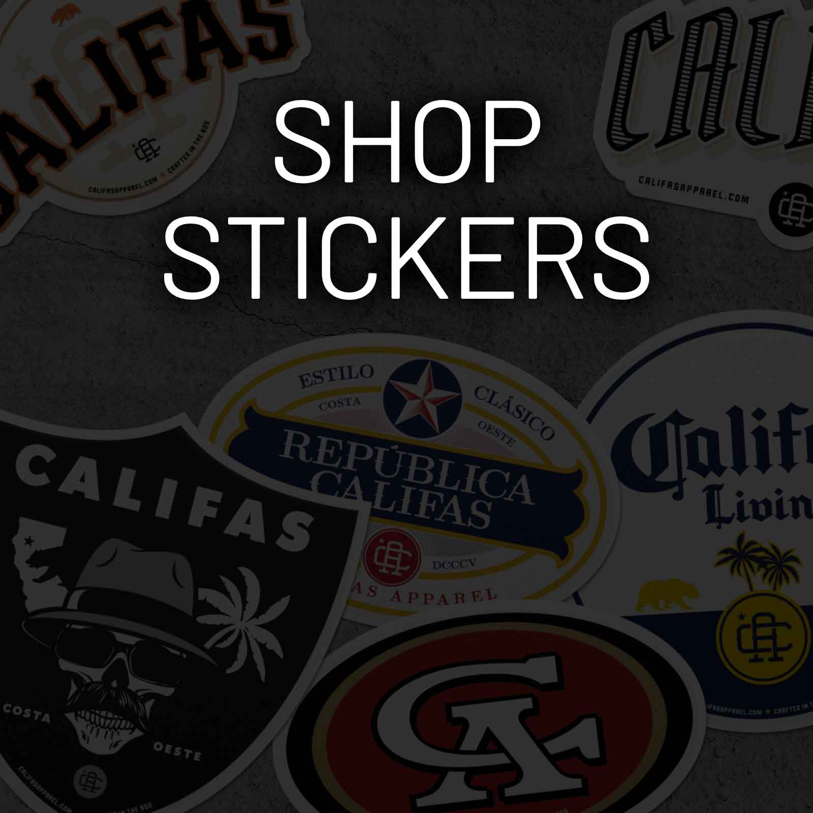 Califas Apparel product thumbnail stickers
